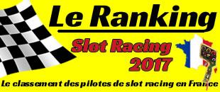 Le Ranking 2017 - Le classement des pilotes de slot racing en France