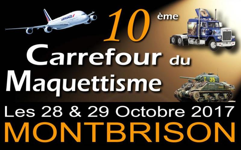 Carrefour du Maquettisme Montbrison 2017