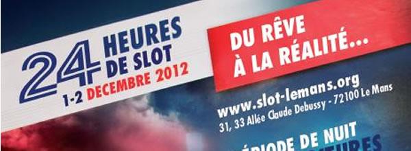 24h de slot racing du Mans 2012