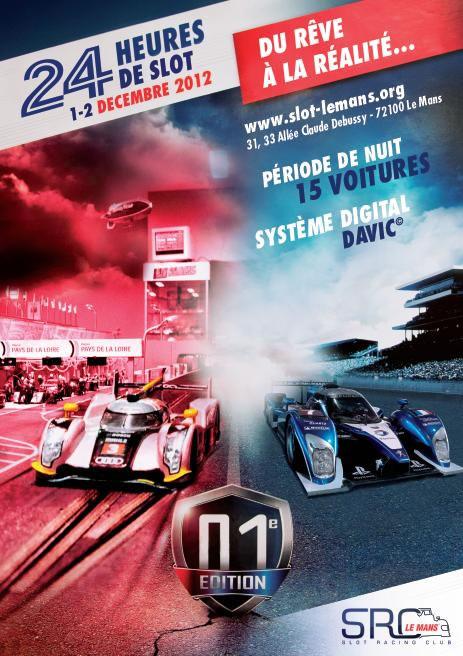 Affiche des 24h de slot racing du Mans 2012