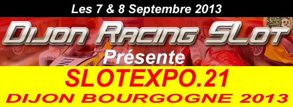 Dijon Racing Slot (DRS) organise le week end du 7 et 8 septembre le SlotExpo21