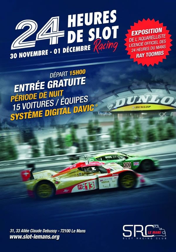 24H du Mans 2013 de Slot Racing