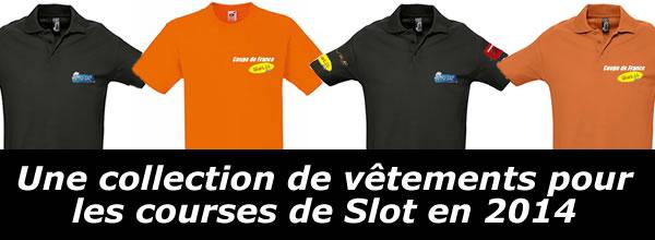 Des T-shirts et Polos pour le Slot Tour et la Coupe de France Slot It