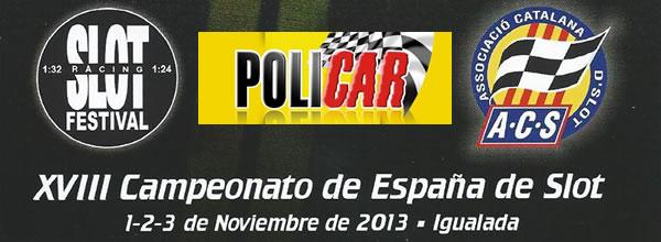 Slot Racing Festival les nouveautés de Policar en vidéo