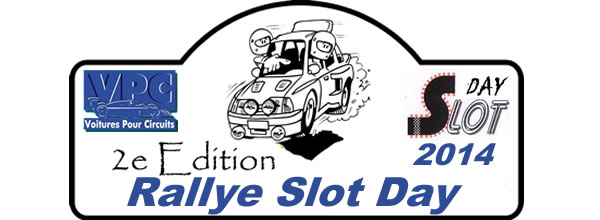 VPC annonce le Slot Days Rallye 2014