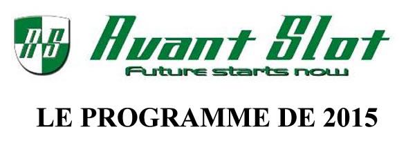 Avant Slot: Le futur commence en 2015
