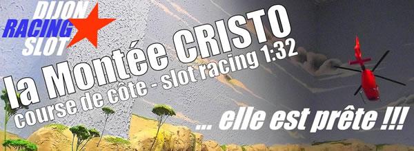 """Dijon Racing Slot: La nouvelle piste du club """"la Montée Cristo"""""""