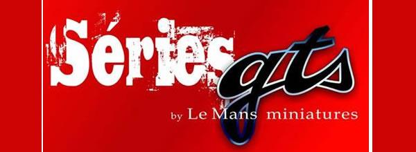 Le Mans miniatures: présente le site internet GTS Series