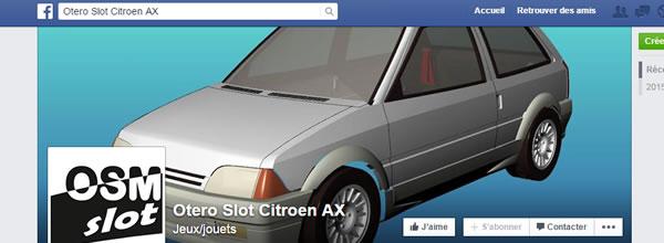 Otero Slot: la marque crée une page Facebook pour sa nouvelle AX Citroën