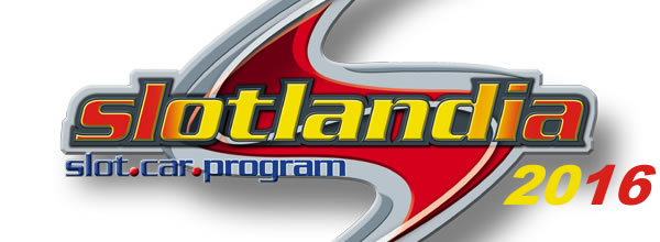 SlotLandia: le salon du slot racing revient en 2016