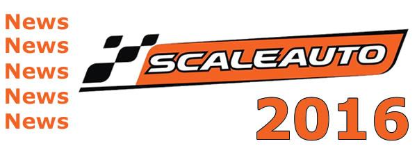 Scaleauto: les nouveautés slot racing pour 2016