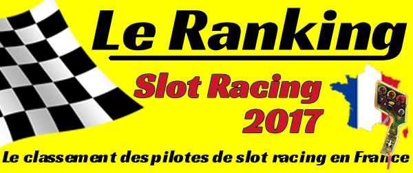 Ranking du slot racing 2017