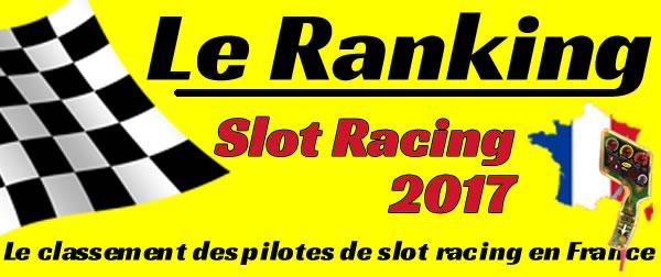 Ranking du slot racing 2017