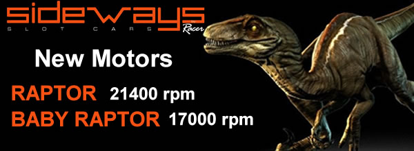 """Sideways: """"Raptor"""" deux nouveaux moteurs pour voitures de slot"""