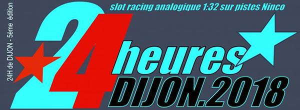 DRS (Dijon Racing Slot): les 24h 2018 en GT3 NSR