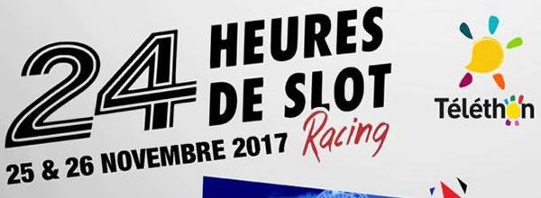 src le mans les 24h de slot racing du mans 2017 slot cars passion. Black Bedroom Furniture Sets. Home Design Ideas