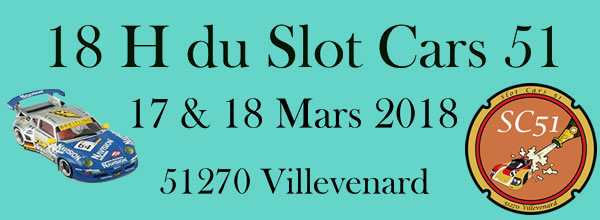 Slot cars 51 les 18h Revo Slot 2018