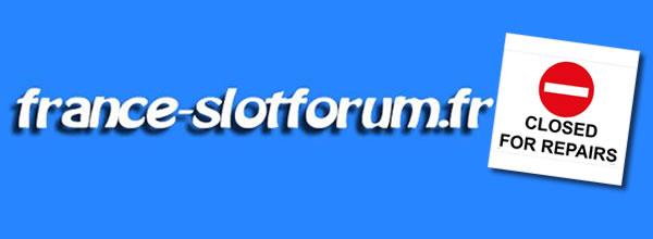 France Slot Forum Grosse panne sur le forum français de slot racing