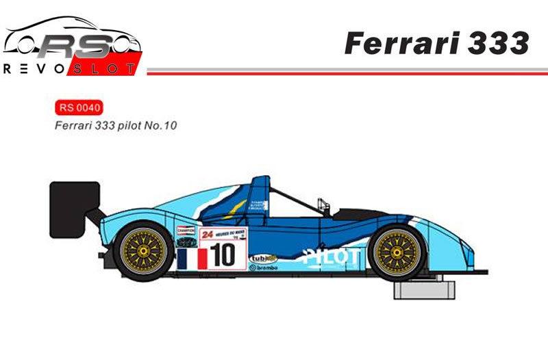 Revoslot- Ferrari 333 Pilot #10- Ref : RS040