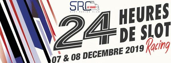 SRC Le Mans: les 24h du Mans de slot racing 2019