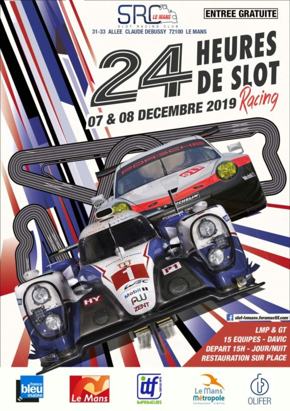 SRC Le Mans les 24h du Mans de slot racing 2019