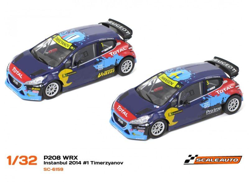 Scaleauto les deux 208 T16 WRX Team Hansen - Istanbul 2014 #1 & #3