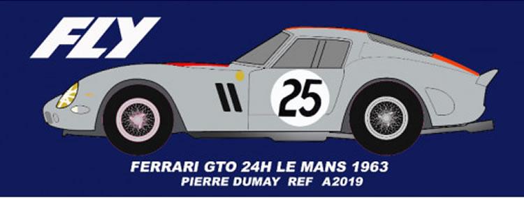 Ref: A2019 - Fly Ferrari 250 GTO No.25 Le Mans 1963