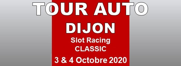 Dijon Racing Slot: Le Tour Auto Slot Racing en octobre 2020