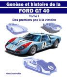 Livre : Histoire et genèse de la Ford GT 40