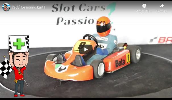 Le Slot de Flo: [360] Essai du Nonno Kart