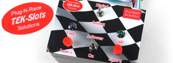 Tek-Slots: DualMode SwitchBox pour piste Carrera