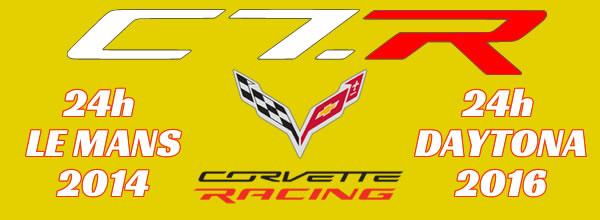 Scaleauto Quatre C7R - Deux 24h Daytona 2016 et Deux 24h du Mans 2014